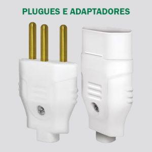 PLUGUES E ADAPTADORES
